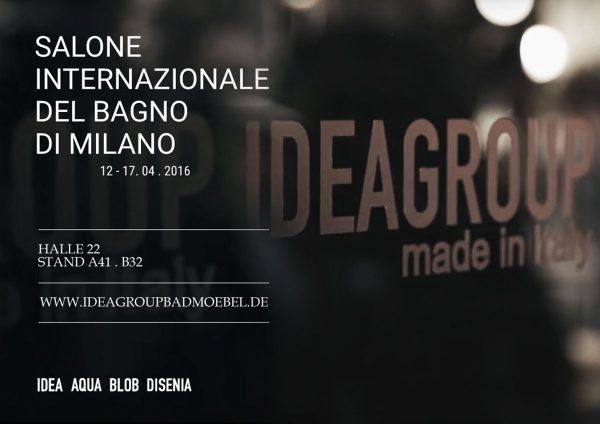 "Idea Group an der ""Salone del Mobile"" 2016"