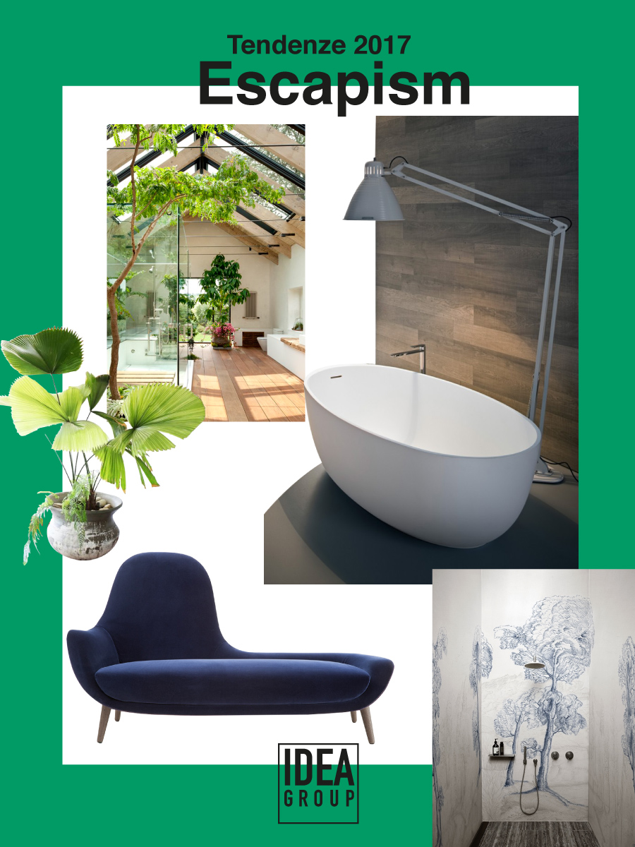 Escapism la tendenza arredamento 2017 ideagroup blog for Arredamento 2017
